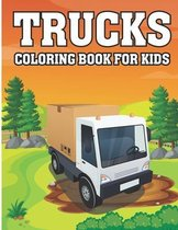 Trucks Coloring Book For Kids: Trucks Coloring Book for Kids & Children's The Book Includes Detailed Original Hand Drawn Trucks Pictures to Color