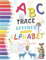 ABC, Trace Letters Of The Alphabet For Preschoolers: Have fun with cute animals coloring and the letters of the alphabet( A to Z )