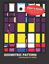 Geometric Pattern Coloring Book for Adults: 25 Beautifully Designed Patterns to Detox, Inspire & Ignite the Artist in You!