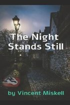 The Night Stands Still