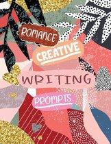 Romance Creative Writing Prompts