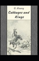 Cabbages and Kings: O. Henry (Humorous, Short Stories, Classics, Literature) [Annotated]