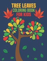 Tree Leaves Coloring Book for Kids