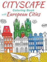 Cityscape Coloring Book With European Cities