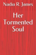 Her Tormented Soul