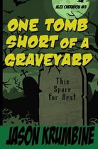 One Tomb Short of a Graveyard
