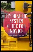 Hydraulic System Guide For Novice