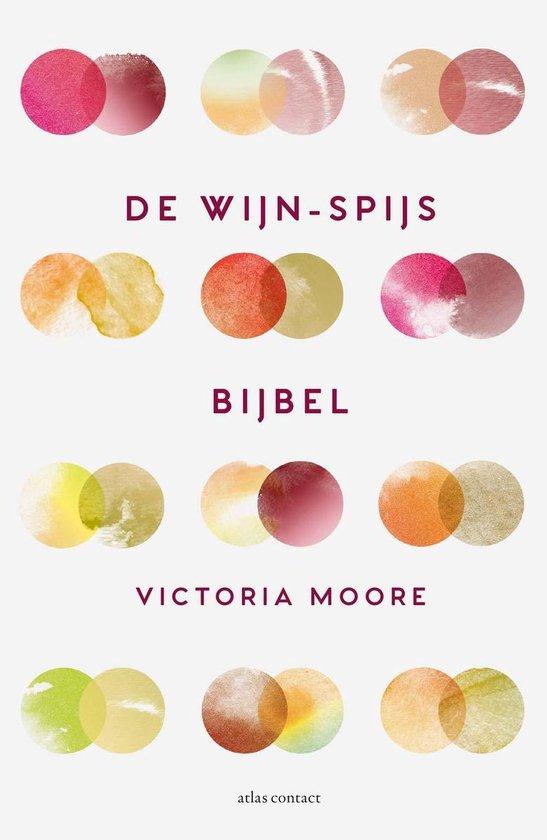Boek cover De wijn-spijsbijbel van Victoria Moore (Paperback)