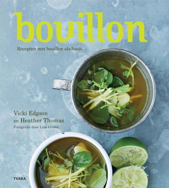 Boek cover Bouillon. Recepten met bouillon als basis van Vicki Edgson (Paperback)