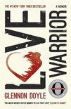 Love Warrior (Oprah's Book Club) : a memoir of recovery, self-discovery and love