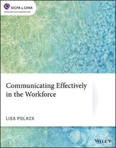 Communicating Effectively in the Workforce
