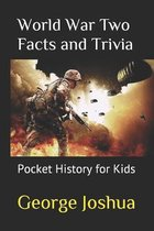 World War Two Facts and Trivia