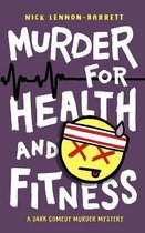 Omslag Murder for Health and Fitness