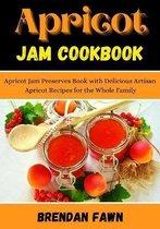 Apricot Jam Cookbook