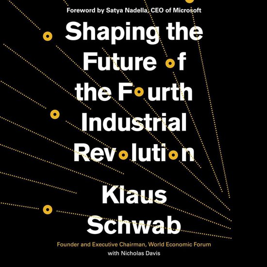 Boek cover Shaping the Future of the Fourth Industrial Revolution van Klaus Schwab (Onbekend)