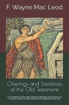 Boek cover Offerings and Sacrifices of the Old Testament van F Wayne Mac Leod