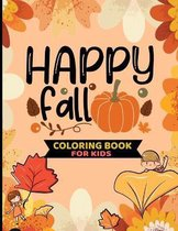 Happy Fall Coloring Book For kids