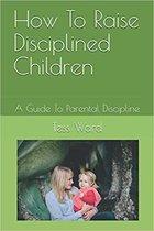 Omslag How To Raise Disciplined Children