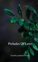 Preludes of Love