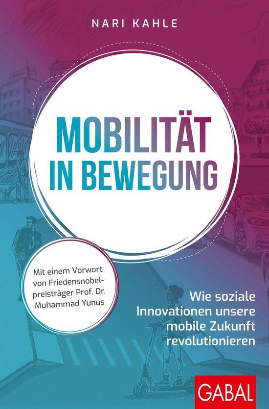 Boek cover Mobilität in Bewegung van Nari Kahle