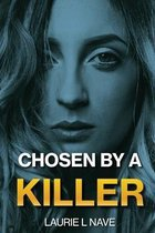 Chosen By a Killer