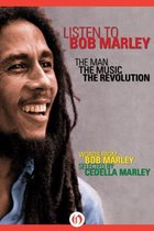 Listen to Bob Marley