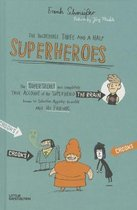 Omslag The Incredible Three and a Half Superheroes