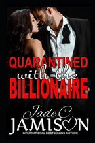 Quarantined with the Billionaire