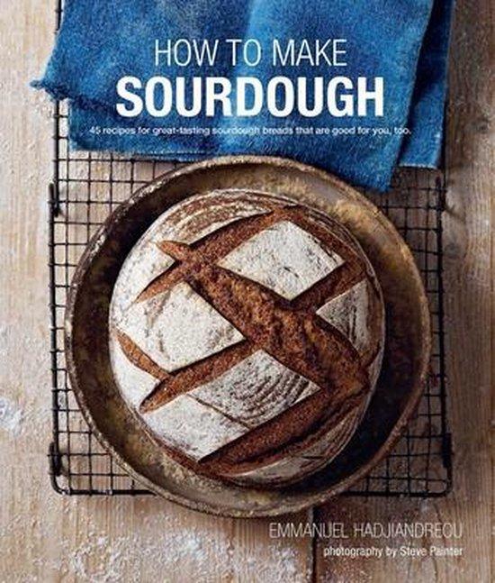 Boek cover How To Make Sourdough van Emmanuel Hadjiandreou (Hardcover)