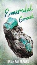 Emerald Greed