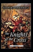The Knights of the Cross (Annotated)