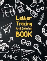 Letter Tracing And Coloring Book