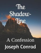 Omslag The Shadow-Line: A Confession