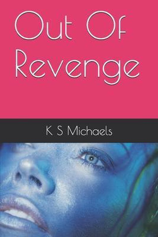 Out Of Revenge