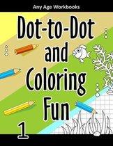 Dot-to-Dot and Coloring Fun 1