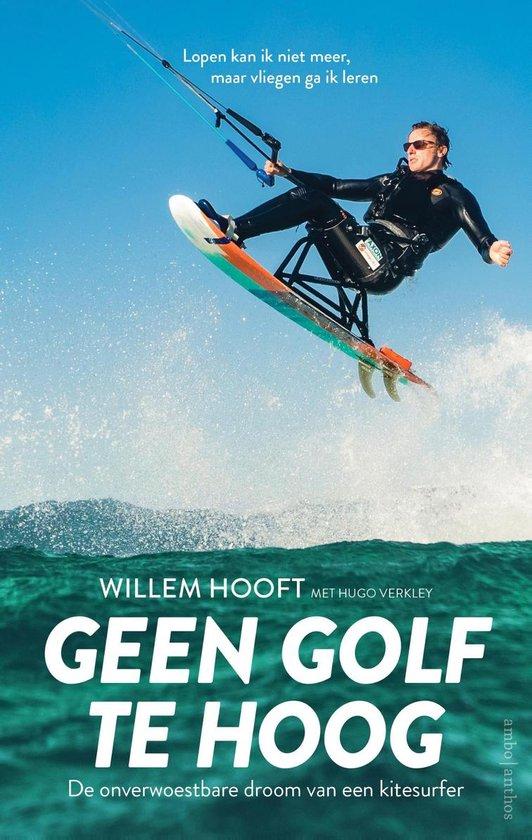 Boek cover Geen golf te hoog van Willem Hooft (Paperback)