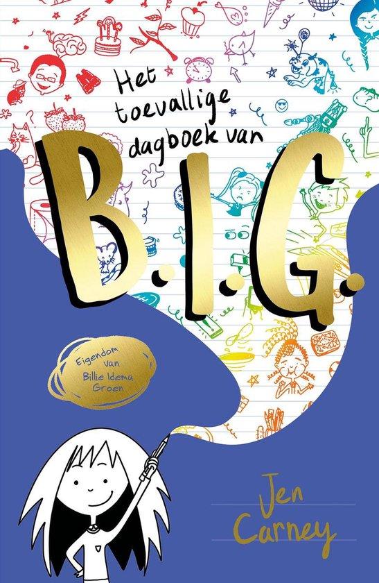 B.I.G. 1 -   Het toevallige dagboek van B.I.G.