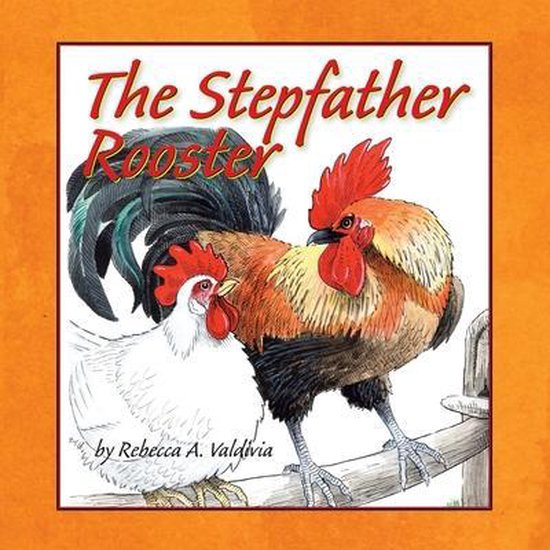 The Stepfather Rooster
