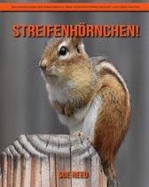 Streifenhörnchen! Ein pädagogisches Kinderbuch über Streifenhörnchen mit lustigen Fakten