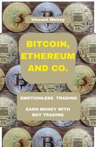 Bitcoin, Ethereum and Co.