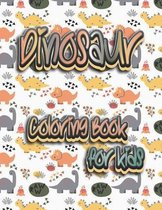 Dinosaur Coloring Book for kids: Great Gift for boys and girls for any occasion