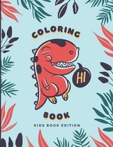 Coloring Book for kids: Great Gift for Boys & Girls, Big Dinosaur Coloring Book