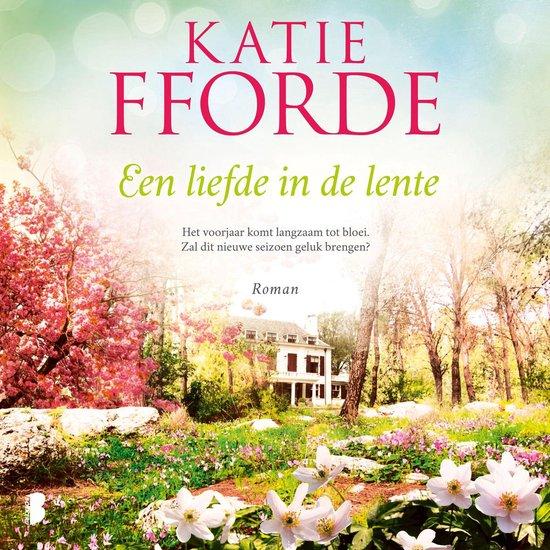 Boek cover Een liefde in de lente van Katie Fforde (Onbekend)