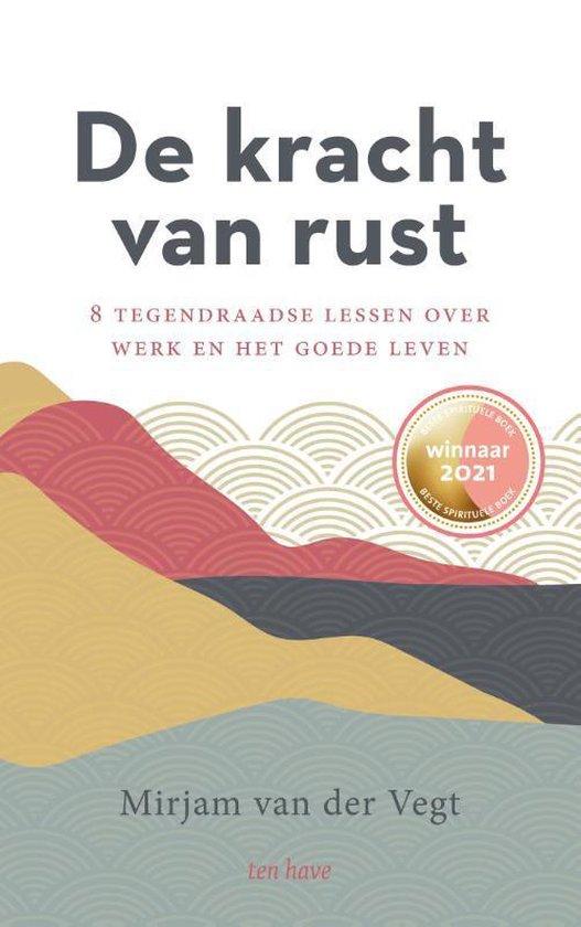 Boek cover De kracht van rust van Mirjam van der Vegt (Paperback)