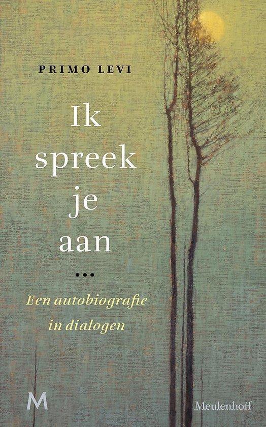 Boek cover Ik spreek je aan van Primo Levi (Hardcover)