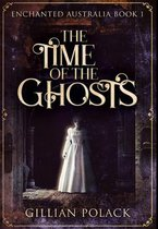 The Time of the Ghosts