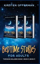 Bedtime Stories for Adults: This book includes