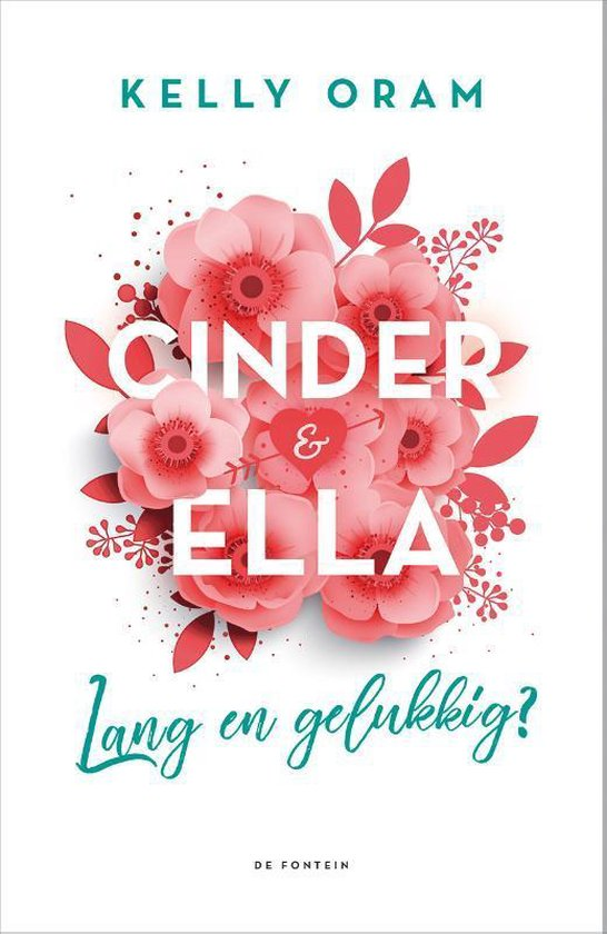 Cinder & Ella 2 -   Lang en gelukkig?