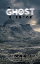 The Ghost of Glencoe