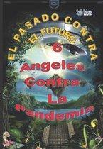 6 Angeles Contra La Pandemia